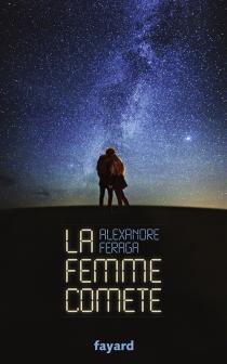 La femme comète - AlexandreFeraga