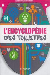 L'encyclopédie des toilettes - JeanLe Carré