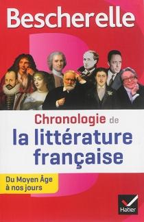 Chronologie de la littérature française : du Moyen Age à nos jours -