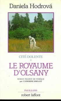 Le royaume d'Olsany - DanielaHodrová