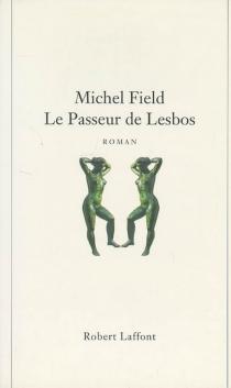 Le passeur de Lesbos - MichelField