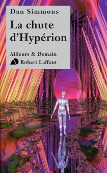 La chute d'Hypérion - DanSimmons