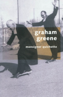 Monsignor Quichotte - GrahamGreene