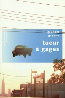 Tueur à gages - Graham Greene