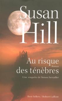 Une enquête de Simon Serrailler - SusanHill