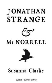 Jonathan Strange et Mr Norrell - SusannaClarke