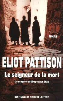 Une enquête de l'inspecteur Shan - EliotPattison