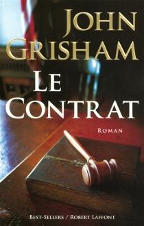Le contrat - JohnGrisham