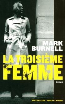 La troisième femme - MarkBurnell