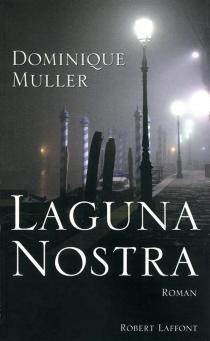 Laguna nostra - DominiqueMuller