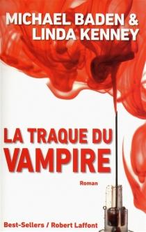La traque du Vampire - Michael M.Baden