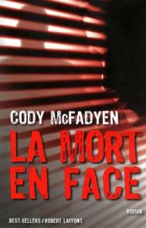 La mort en face - CodyMcFadyen