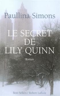 Le secret de Lily Quinn - PaullinaSimons