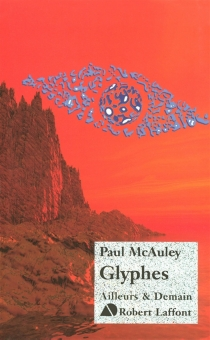 Glyphes - Paul J. McAuley