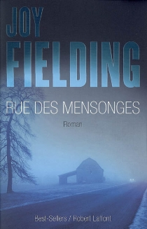 Rue des mensonges - Joy Fielding