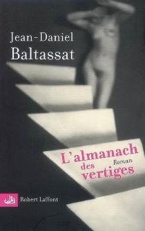 L'almanach des vertiges : premier mouvement, Don Giovanni - Jean-DanielBaltassat