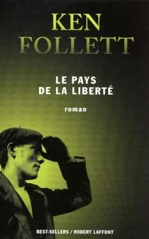 Le pays de la liberté - KenFollett