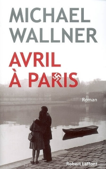 Avril à Paris - Michael Wallner