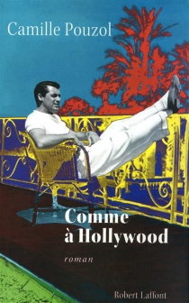 Comme à Hollywood - CamillePouzol
