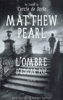 L'ombre d'Edgar Poe - MatthewPearl