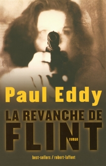 La revanche de Flint - Paul Eddy