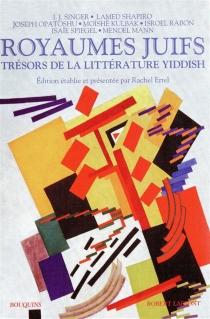 Royaumes juifs : trésors de la littérature yiddish -