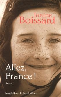 Allez, France ! - JanineBoissard