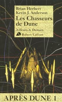 Après Dune - Kevin J.Anderson