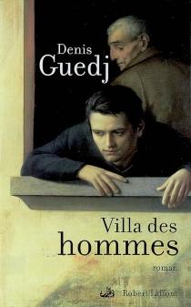 Villa des hommes - DenisGuedj