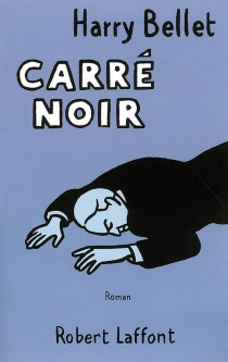 Carré noir - Harry Bellet