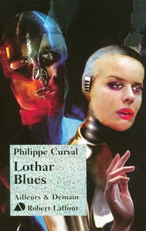 Lothar blues - Philippe Curval