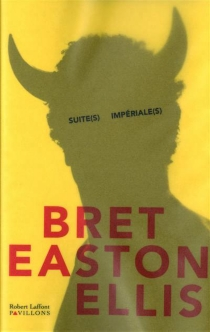 Suite(s) impériale(s) - Bret Easton Ellis