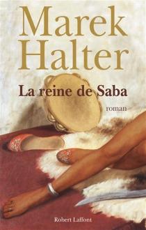 La reine de Saba - MarekHalter