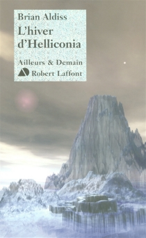 L'hiver d'Helliconia - Brian WilsonAldiss
