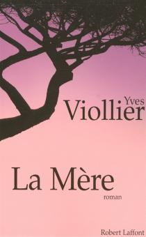 La mère - YvesViollier