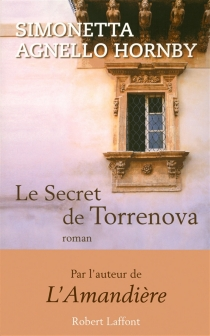 Le secret de Torrenova - Simonetta Agnello Hornby