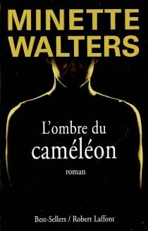 L'ombre du caméléon - MinetteWalters