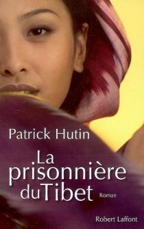 La prisonnière du Tibet - PatrickHutin