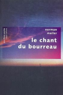 Le chant du bourreau - NormanMailer