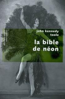 La bible de néon - John KennedyToole