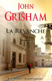 La revanche - JohnGrisham
