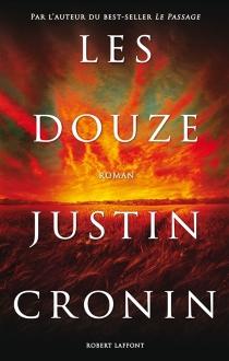 Les Douze - JustinCronin