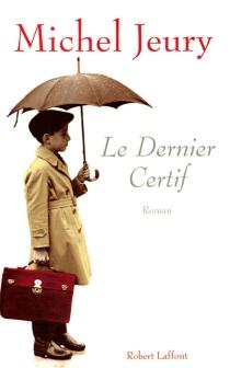 Le dernier certif - MichelJeury