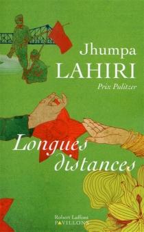 Longues distances - JhumpaLahiri