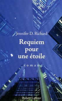 Requiem pour une étoile - Jennifer D.Richard