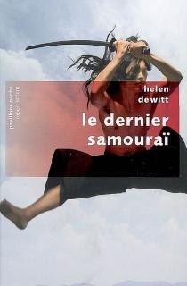 Le dernier samouraï - HelenDeWitt