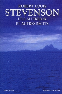 L'île au trésor : et autres récits - Robert LouisStevenson