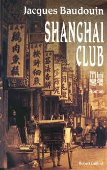 Shanghai Club - Jacques Baudouin