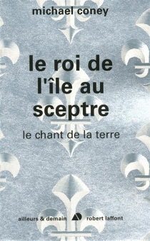 Le chant de la Terre - Michael Coney
