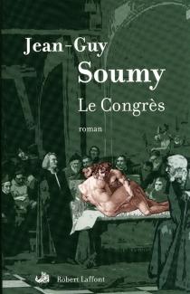 Le congrès - Jean-GuySoumy